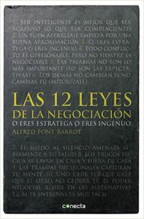 LAS 12 LEYES DE LA NEGOCIACION: O ERES ESTRATEGA...