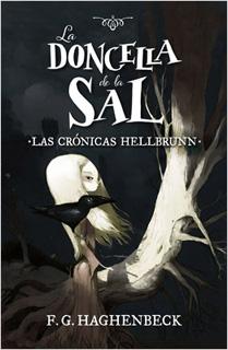 LA DONCELLA DE LA SAL (LAS CRONICAS HELLBRUN 1)