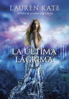 LA ULTIMA LAGRIMA 1.