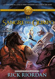 LOS HEROES DEL OLIMPO VOL. 5: LA SANGRE DEL OLIMPO