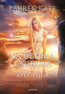 LA ULTIMA LAGRIMA 2. ATLANTIDA