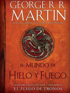 EL MUNDO DE HIELO Y FUEGO