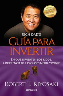 GUIA PARA INVERTIR: EN QUE INVIERTEN LOS RICOS