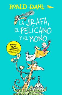 LA JIRAFA, EL PELICANO Y EL MONO