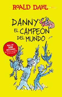 DANNY, EL CAMPEON DEL MUNDO