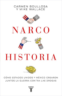 NARCOHISTORIA: COMO ESTADOS UNIDOS Y MEXICO...