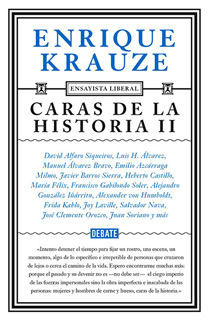 CARAS DE LA HISTORIA 2 (ENSAYISTA LIBERAL)