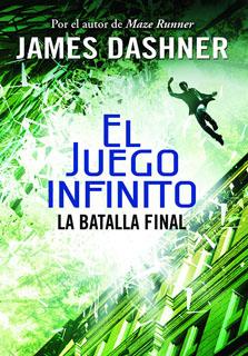 EL JUEGO INFINITO: BATALLA FINAL