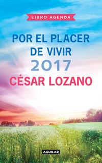 LIBRO AGENDA 2017 POR EL PLACER DE VIVIR