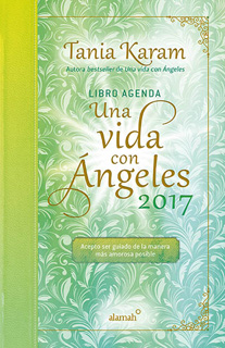 LIBRO AGENDA 2017 UNA VIDA CON ANGELES