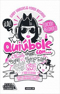 QUIUBOLE CON... PARA (CHAVAS) MUJERES (EDICION RELOADED)