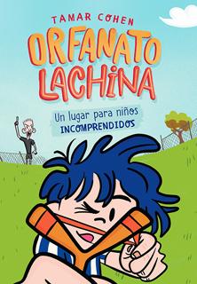 ORFANATO LACHINA: UN LUGAR PARA NIÑOS...