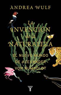 LA INVENCION DE LA NATURALEZA