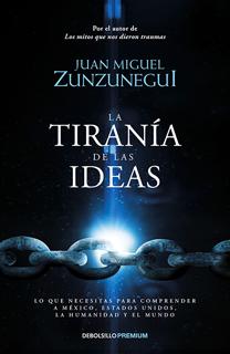 LA TIRANIA DE LAS IDEAS