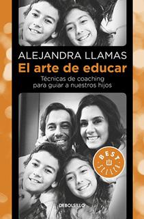 EL ARTE DE EDUCAR: TECNICAS DE COACHING PARA GUIAR A NUESTROS HIJOS