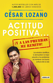 ACTITUD POSITIVA... ¡Y A LAS PRUEBAS ME REMITO!