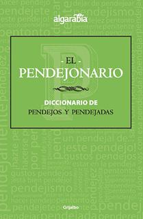 EL PENDEJONARIO