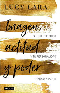 IMAGEN, ACTITUD Y PODER