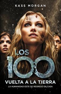 LOS 100: VUELTA A LA TIERRA