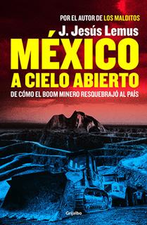 MEXICO A CIELO ABIERTO