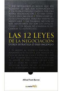 LAS 12 LEYES DE LA NEGOCIACION O ERES ESTRATEGA O...