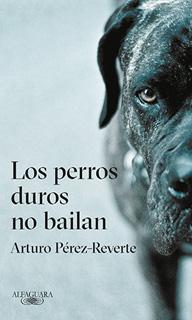 LOS PERROS DUROS NO BAILAN