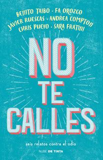 NO TE CALLES