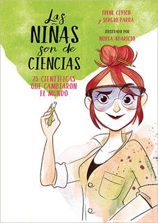 LAS NIÑAS SON DE CIENCIAS. 25 CIENTIFICAS QUE...