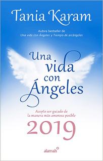 LIBRO AGENDA UNA VIDA CON ANGELES 2019