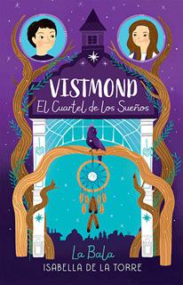 VISTMOND EL CUARTEL DE LOS SUEÑOS