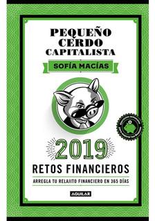 LIBRO AGENDA PEQUEÑO CERDO CAPITALISTA 2019: RETOS FINANCIEROS