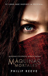 MAQUINAS MORTALES (MORTAL ENGINES 1)