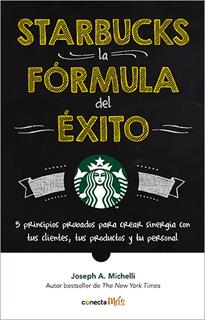 STARBUCKS, LA FORMULA DEL EXITO