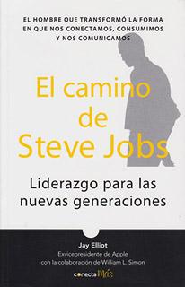 EL CAMINO DE STEVE JOBS: LIDERAZGO PARA LAS...