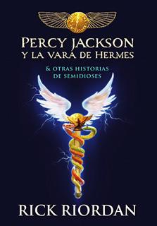 PERCY JACKSON Y LA VARA DE HERMES Y OTRAS...