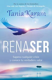RENASER: SUPERA CUALQUIER CRISIS Y CONOCE TU...