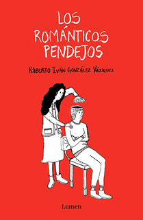 ROMANTICOS PENDEJOS