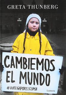CAMBIEMOS EL MUNDO #HUELGAPORELCLIMA