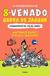 LA INCREIBLE HISTORIA DE 8-VENADO GARRA DE...
