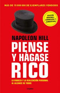 PIENSE Y HAGASE RICO: LA RIQUEZA Y LA REALIZACION...