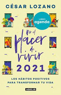 LIBRO AGENDA POR EL PLACER DE VIVIR 2021