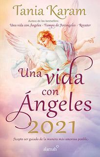 LIBRO AGENDA UNA VIDA CON ANGELES 2021