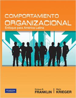 COMPORTAMIENTO ORGANIZACIONAL: ENFOQUE PARA...