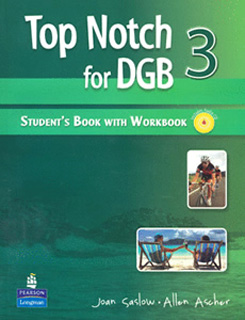 TOP NOTCH FOR DGB 3 STUDENTS BOOK WITH WORKBOOK...