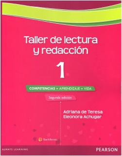 TALLER DE LECTURA Y REDACCION 1: COMPETENCIAS,...