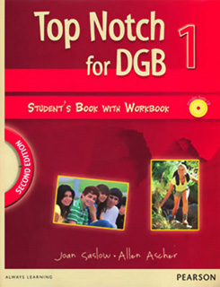 TOP NOTCH FOR DGB 1 STUDENTS BOOK WITH WORKBOOK...
