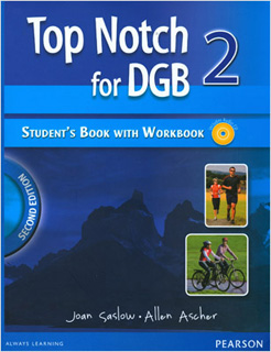 TOP NOTCH FOR DGB 2 STUDENTS BOOK WITH WORKBOOK...