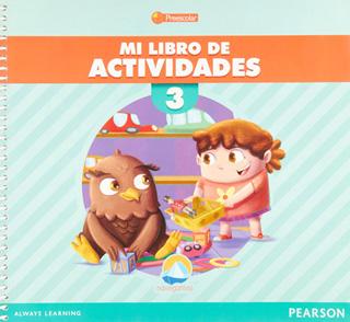 MI LIBRO DE ACTIVIDADES 3 PREESCOLAR (NAVEGANTES)