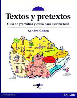 TEXTOS Y PRETEXTOS: GUIA DE GRAMATICA Y ESTILO...