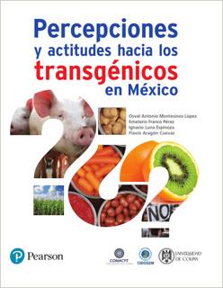 PERCEPCIONES Y ACTITUDES HACIA LOS TRANSGENICOS...